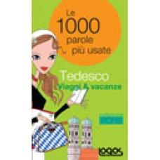 LE 1000 PAROLE PIÙ USATE TEDESCO VIAGGI E VACANZE