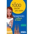 LE 1000 PAROLE PIÙ USATE SPAGNOLO LESSICO DI BASE