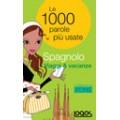 LE 1000 PAROLE PIÙ USATE SPAGNOLO VIAGGI E VACANZE