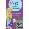 LE 1000 PAROLE FRANCESE SLANG - OUTLET