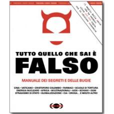 TUTTO QUELLO CHE SAI È FALSO (ECONOMICA) - OUTLET