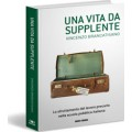 UNA VITA DA SUPPLENTE - OUTLET