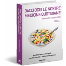 DACCI OGGI LE NOSTRE MEDICINE QUOTIDIANE - OUTLET