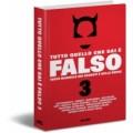 TUTTO QUELLO CHE SAI E' FALSO 3