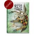 ALICIA BAJO TIERRA - signed copy