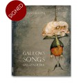 GALLOWS SONGS. GALGENLIEDER - signed copy
