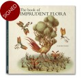 THE BOOK OF IMPRUDENT FLORA - signed copy