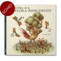 EL LIBRO DE LA FLORA IMPRUDENTE - signed copy