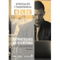 ESTRATEGIAS DE ESCRITURA. ESCRIBIR PARA COMUNICAR