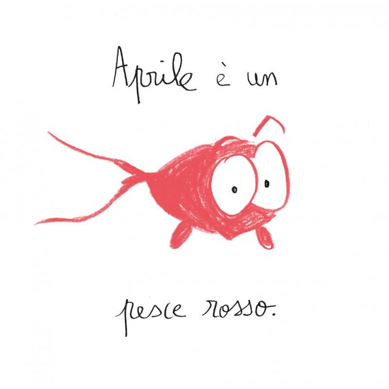 Aprile il pesce rosso for Quanto vive un pesce rosso