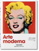 ARTE MODERNA 1870-2000. DALL�IMPRESSIONISMO A OGGI - #BibliothecaUniversalis