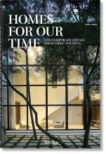 HOMES FOR OUR TIME. CONTEMPORARY HOUSES FROM CHILE TO CHINA