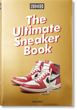 SNEAKER FREAKER. THE ULTIMATE SNEAKER BOOK!