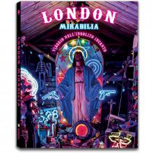 LONDON MIRABILIA. VIAGGIO NELL