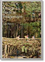 JULIA WATSON. LO�TEK. DESIGN BY RADICAL INDIGENISM