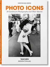 PHOTO ICONS. 50 LANDMARK PHOTOGRAPHS AND THEIR STORIES  - #BibliothecaUniversalis