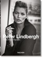 PETER LINDBERGH. ON FASHION PHOTOGRAPHY - 40th Anniversary