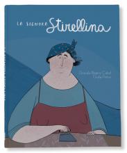 LA SIGNORA STIRELLINA