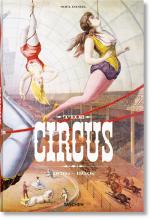 THE CIRCUS. 1870S - 1950S - NUOVA EDIZIONE