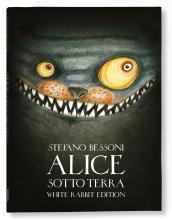 ALICE SOTTO TERRA - WHITE RABBIT EDITION